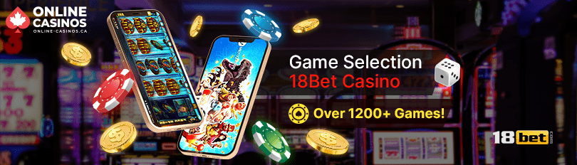 18Bet Casino Game Selection