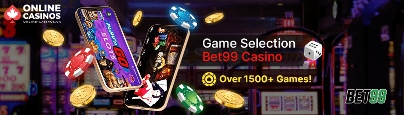 Bet 99 Casino Game Selection