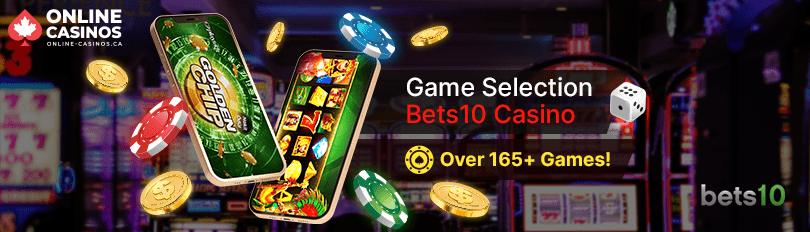 Bets10 Casino Game Selection