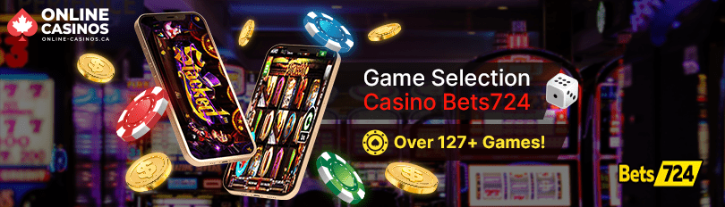 Bets724 Casino Game Selection