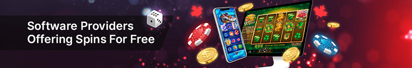 Software Providers Offering Free Spins