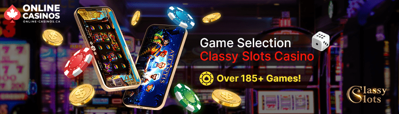 Classy Slots Casino Game Selection