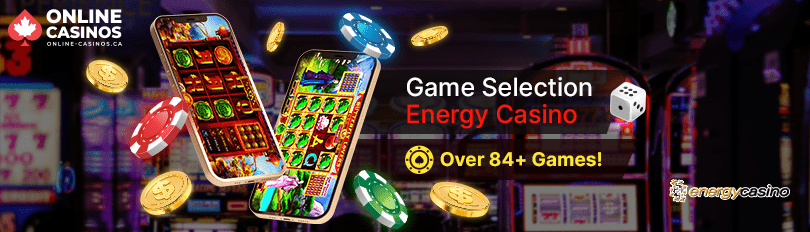 Energy Casino Game Selection