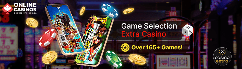 Extra Casino Game Selection