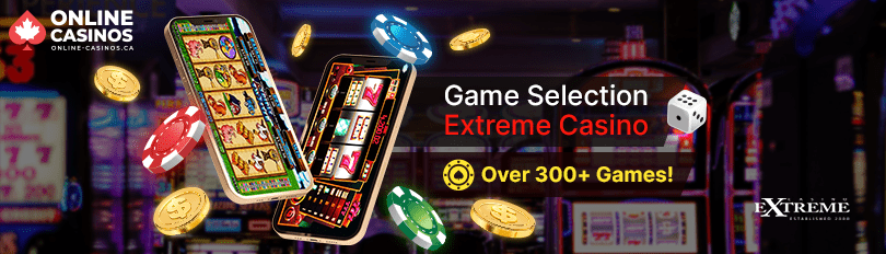 Extreme Casino Game Selection