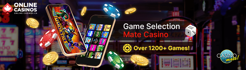 Mate Casino Game Selection