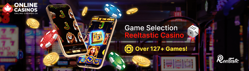 Reeltastic Casino Game Selection