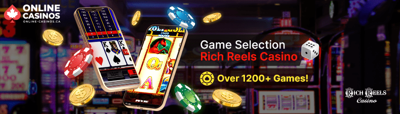 Rich Reels Casino Game Selection