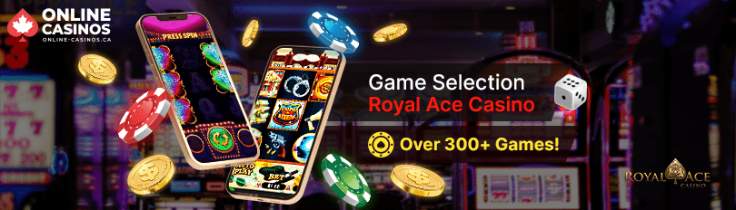 Royal Ace Casino Game Selection